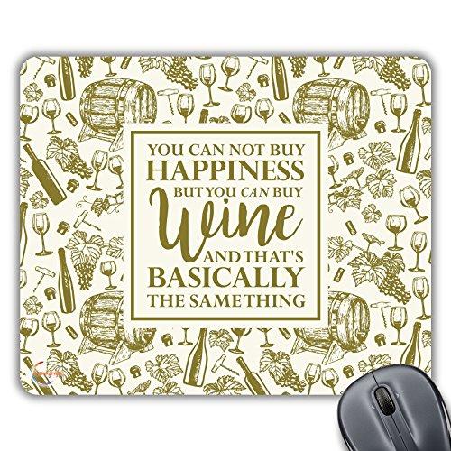 CP101 U kunt niet kopen geluk, maar u kunt kopen wijn nieuwigheid Gift Gedrukt PC Laptop Computer Mouse Mat Pad