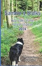 Sammy's Walks 2014: Dog walks in the Forest of Dean