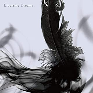 Libertine Dreams(通常盤)