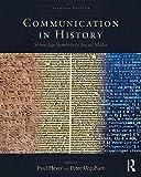 Communication in History: Stone Age Symbols to Social Media (English Edition)