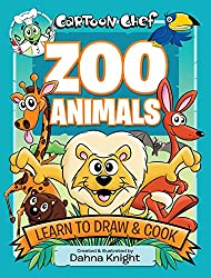 Image: Cartoon Chef: Zoo Animals: Learn to Draw and Cook | Paperback: 96 pages | by Dahna Knight (Author). Publisher: Little Hare Books (October 1, 2014)