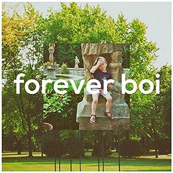 Forever Boi