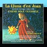 La lluna d'en Joan by Carme Sol?Vendrell, Jaume Escala (2010-12-22)