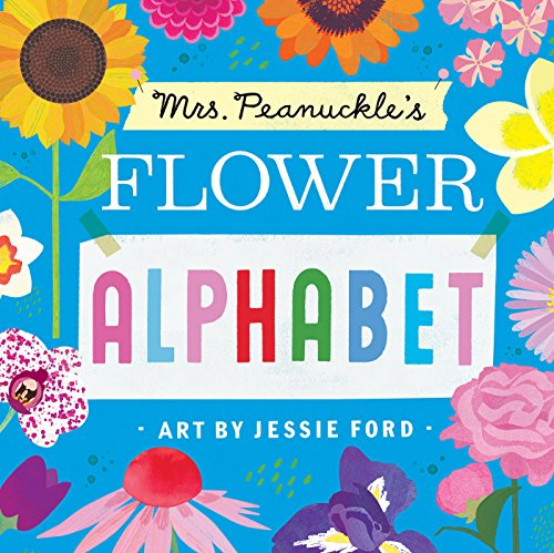 Mrs. Peanuckle's Flower Alphabet (Mrs. Peanuckle's Alphabet)