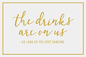 Fun Express Drinks are On Us, Open Bar Sign- Wedding Party and Reception Decor - 1 Piece