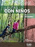 Rutas con niños por Navarra: 13 (A tiro de piedra)