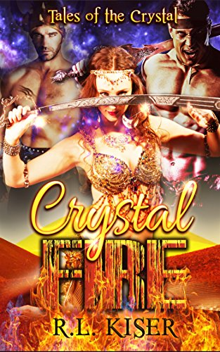 Book: Crystal Fire (Tales of the Crystal Book 1) by R.L. Kiser