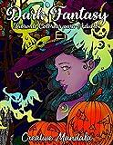Dark Fantasy - Libro de Colorear para Adultos: 70 páginas con Brujas, Calabazas, Calaveritas,...