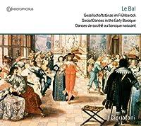 Le Bal: Danses De Societe Au Baroq