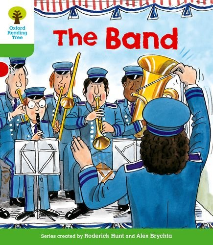 Oxford Reading Tree: Level 2: More Patterned Stories A: The Bandの詳細を見る