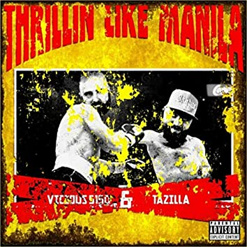 Thrillin' Like Manila (feat. Tazilla)