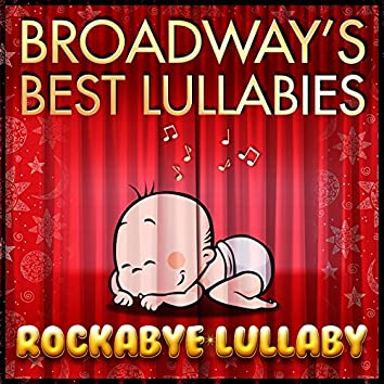 Broadway's Best Lullabies