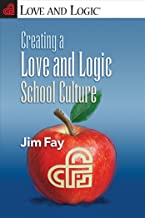 Best jim fay love and logic theory Reviews