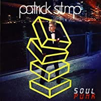 Soul Punk by Patrick Stump (2011-10-18)