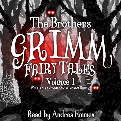 The Brothers Grimm Fairy Tales, Vol. 1 audiobook cover art