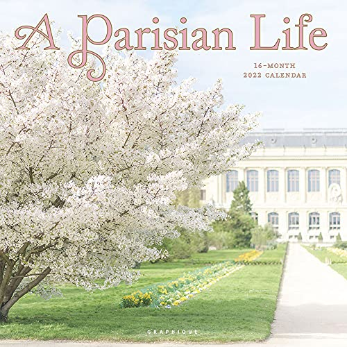 Graphique A Parisian Life Wall Calendar, 16-Month 2022 Calendar, 12'x12' with Historic French Landmark Photographs, 3 Languages & Marked Holidays