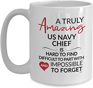 US Navy Chief Coffee Mug Funny Gifts Going Away Leaving Farewell New Job Goodbye Retirement Truly Amazing Hard Find Impossible Forget Women Men Coworker Cup MTA0856