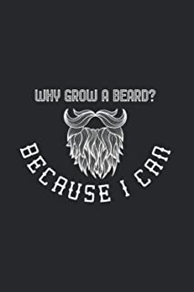 Why Grow A Beard? Because I Can!: Beard And Barber 2021 Planner | Weekly & Monthly Pocket Calendar | 6x9 Softcover Organiz...