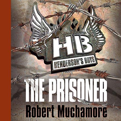 Henderson's Boys: The Prisoner