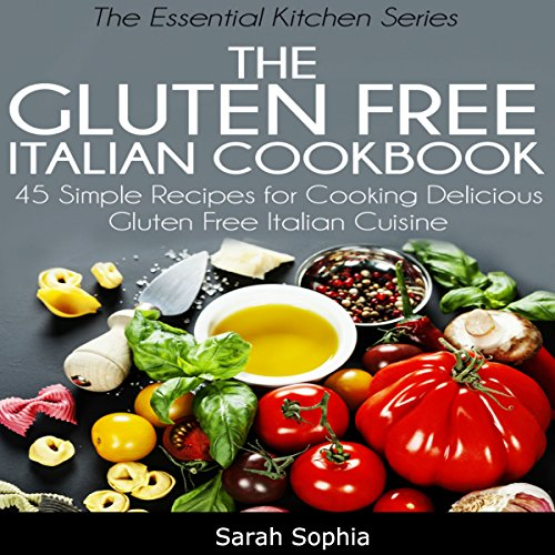 The Gluten Free Italian Cookbook audiobook cover art