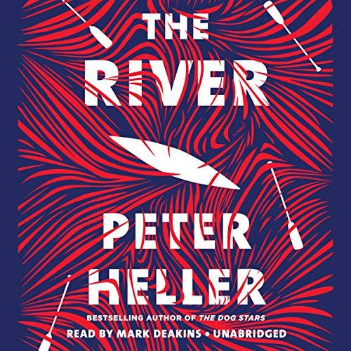 The River: A Novel