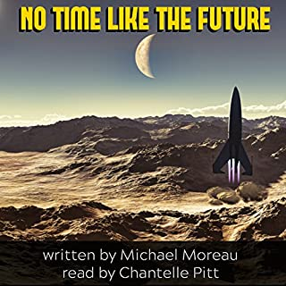 No Time Like the Future audiobook cover art