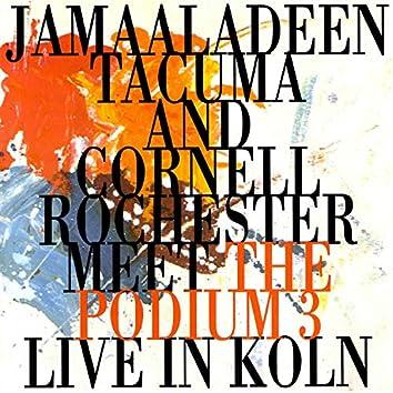 The Podium Trio (feat. Jamaaladeen Tacuma & Cornell Rochester) (Live)