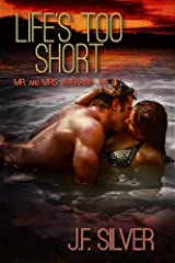 Life's Too Short (Mr. and Mrs. Average Joe Book 4) Kindle Edition