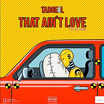 That Ain't Love