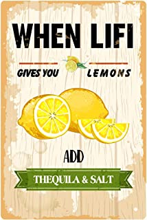 MUATOO When Life Gives You Lemons Add Thequila Sait Metal Tin Sign Retro Decorative Signs for Wall Decor 8x12 Inch