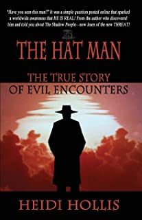 The Hat Man: The True Story of Evil Encounters