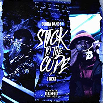 Sticking to the Code (feat. J Neat)