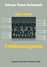 Projektmanagement Mit Dem Htpm: Harvard Total Project Manager