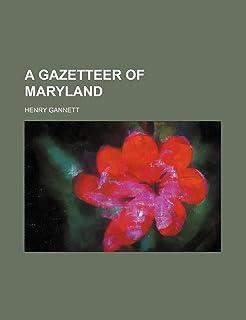 A Gazetteer of Maryland