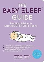 The Baby Sleep Guide:: Practical Advice to Establish Good Sleep Habits