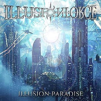 ILLUSION PARADISE