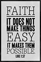 Faith It Does Not Make Things Easy Luke 1 37 Bible Art Print Laminated Dry Erase Sign Poster 12x18