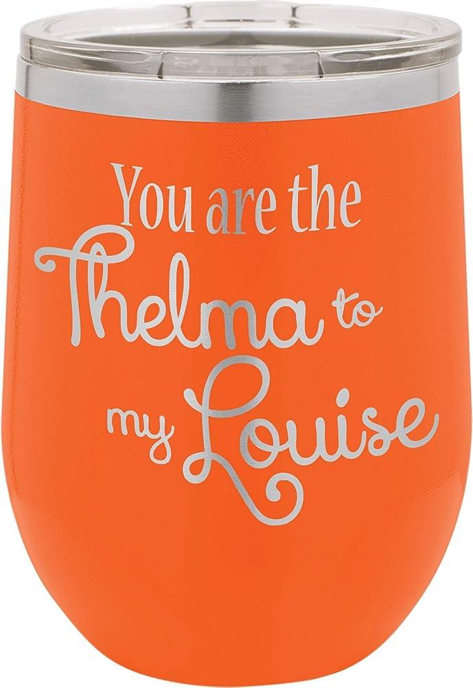 ソーシャル塩辛い固執You Are The Thelma To My Louise   12オンス ステンレススチール ステムレス ワイングラスタンブラー 蓋付き   二重壁真空断熱トラベルマグ   女性への素敵なギフト オレンジ