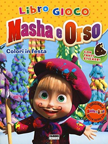 Colori in festa. Masha e Orso. Con adesivi. Ediz. illustrata