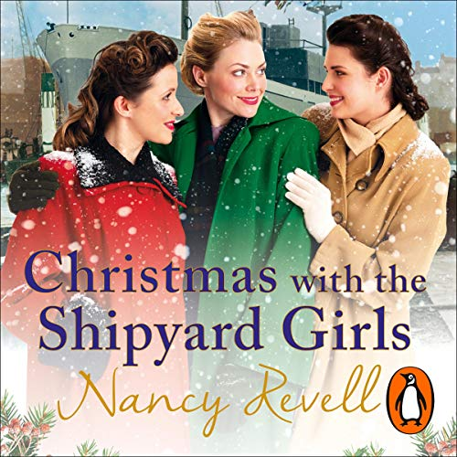 Christmas with the Shipyard Girls audiobook cover art