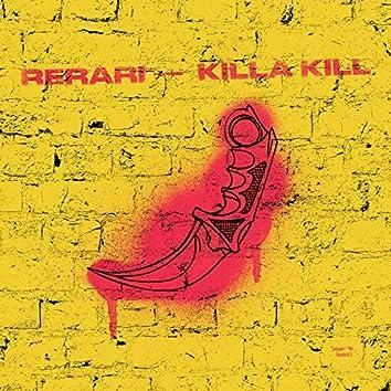 Killa Kill