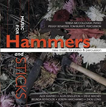 Music for Hammers and Sticks (New Music for Piano and Percussion)