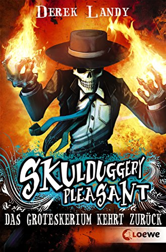 Skulduggery Pleasant (Band 2) - Das Groteskerium kehrt zurück