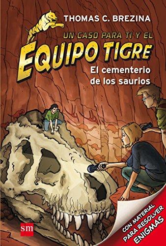 El cementerio de los saurios (Equipo tigre)