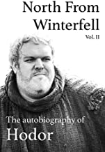 Best north from winterfell: the autobiography of hodor Reviews