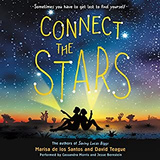 Connect the Stars                   By:                                                                                                                                 Marisa de los Santos,                                                                                        David Teague                               Narrated by:                                                                                                                                 Cassandra Morris,                                                                                        Jesse Bernstein                      Length: 8 hrs and 11 mins     30 ratings     Overall 4.4