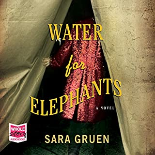 Water for Elephants                   By:                                                                                                                                 Sara Gruen                               Narrated by:                                                                                                                                 David LeDoux,                                                                                        John Randolph Jones                      Length: 11 hrs and 26 mins     95 ratings     Overall 4.6