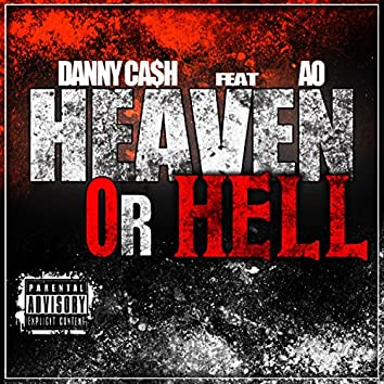 Heaven or Hell (feat. AO)