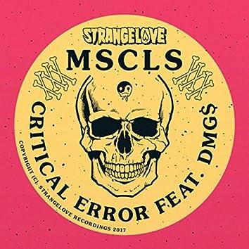 Critical Error (feat. DMG$)