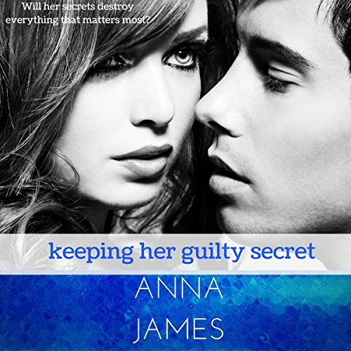 Keeping Her Guilty Secret audiobook cover art